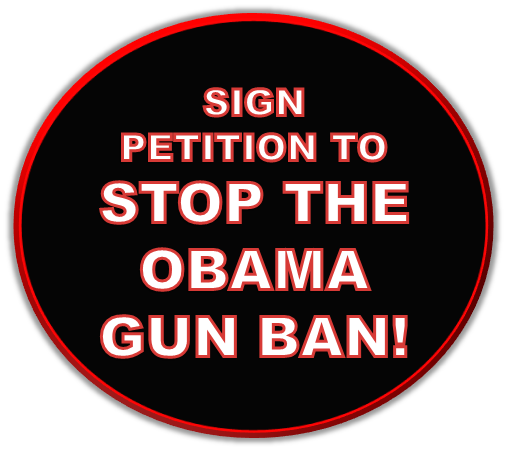 Stop the Obama Gun Ban